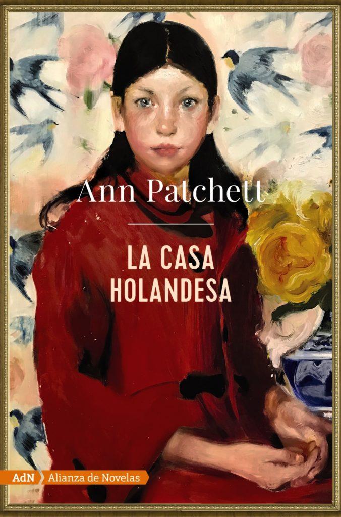 La casa holandesa Ann Patchet