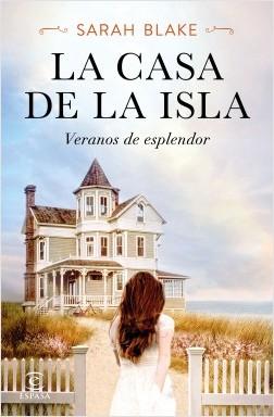 "novela de Sarah Blake ""La casa de la isla"""